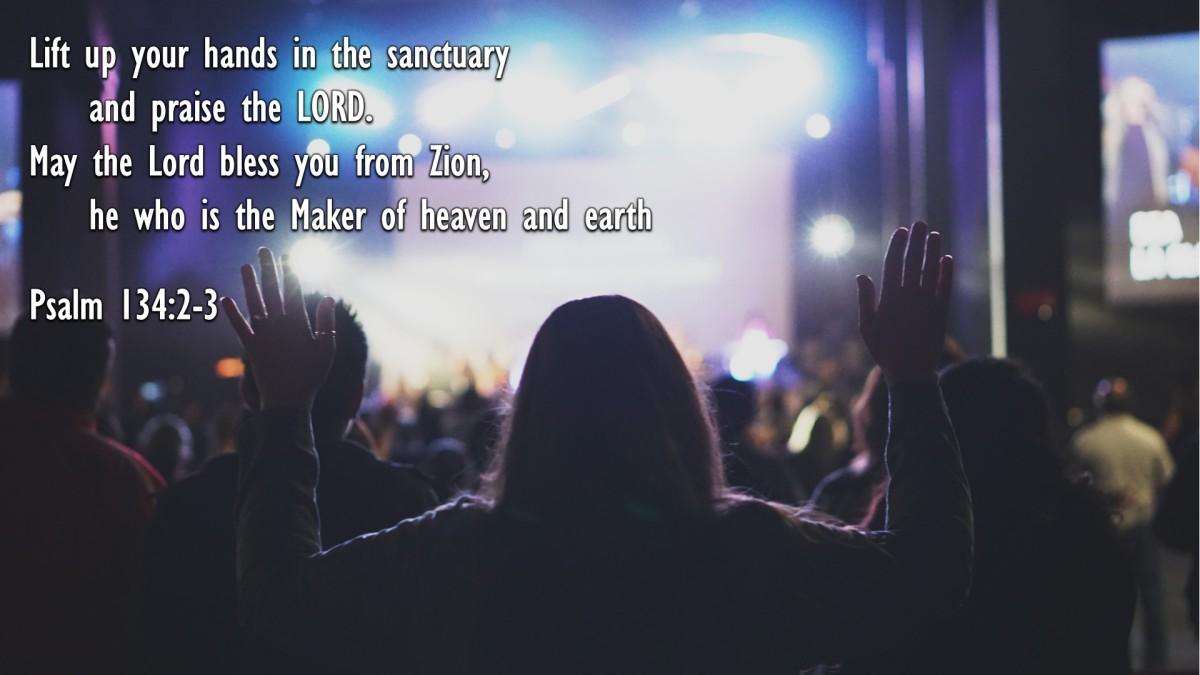 Psalm 134:2-3