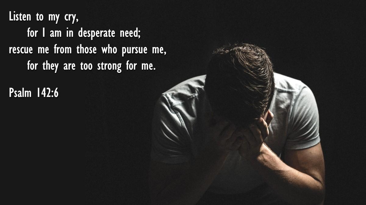Psalm 142:6