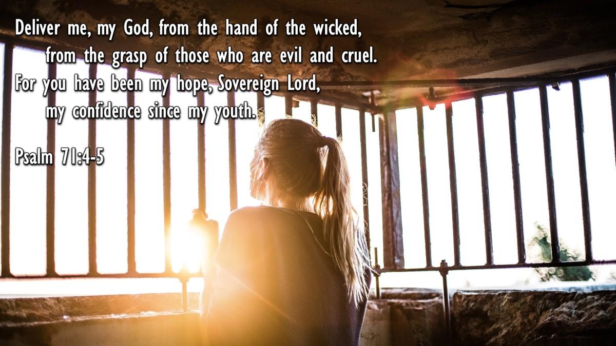 Psalm 71:4-5